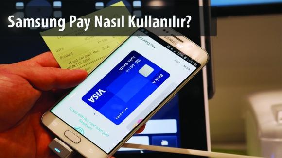 Samsung Pay ile Ödeme Yapıyoruz!