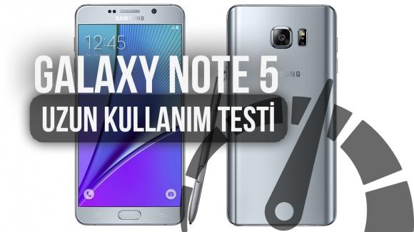 Galaxy Note 5 : Uzun Kullanım Testi