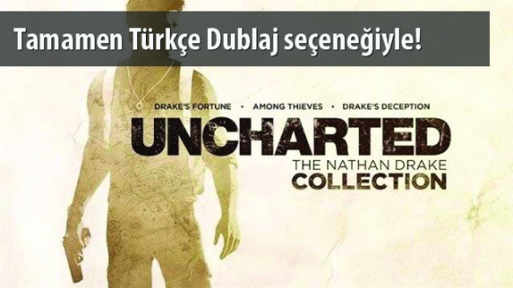Uncharted The Nathan Drake Collection İnceleme