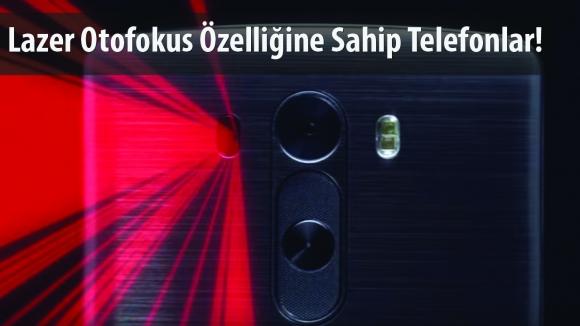 Lazer Otofokus Özellikli Telefonlar