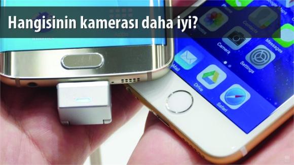iPhone 6s Plus ve Galaxy Edge+ Kamera Karşılaştırması