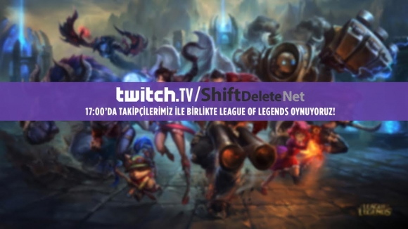 Twitch'te League of Legends Oynuyoruz!