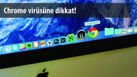 Chrome'u Silen Zararlı Yazılım!