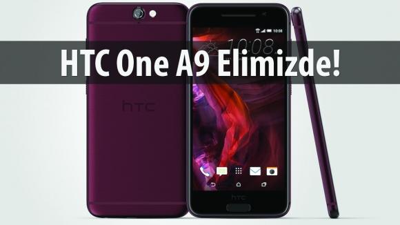 HTC One A9 İlk Bakış Videosu