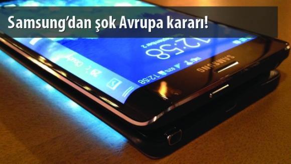 Samsung'tan Avrupa'ya Ucuz Telefon Yok!