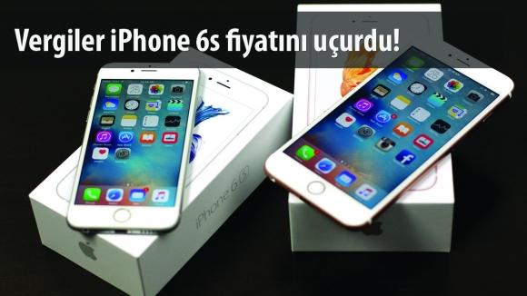 iPhone 6s Türkiye Vergileri Ne Kadar?