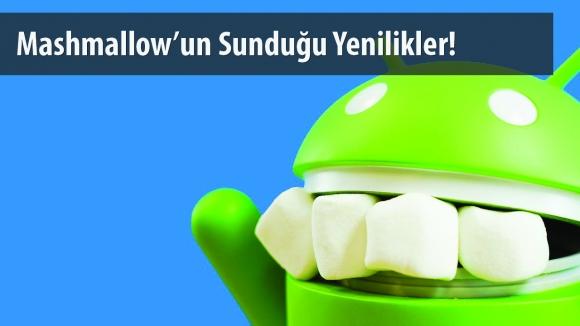 Android 6.0 Yenilikleri!