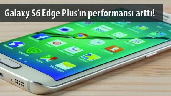 Galaxy S6 Edge Plus Güncellendi!