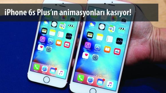 iPhone 6s Plus'ın Performansı Düşük!