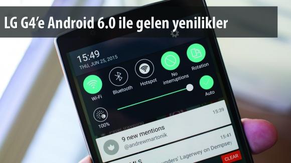LG G4 için Android 6.0 Çıktı!