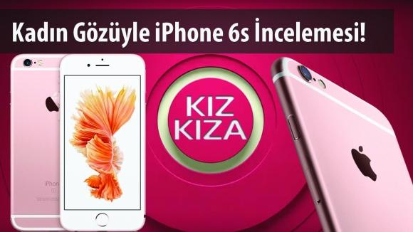 iPhone 6s – Kız Kıza #1