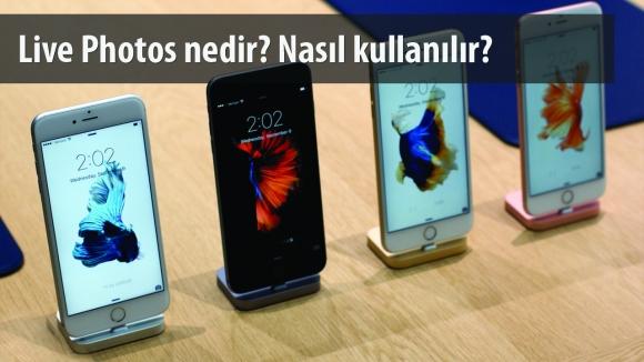iPhone 6s Live Photos Nasıl Kullanılır?