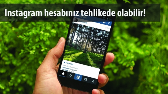 Instagram'da Büyük Tehlike!