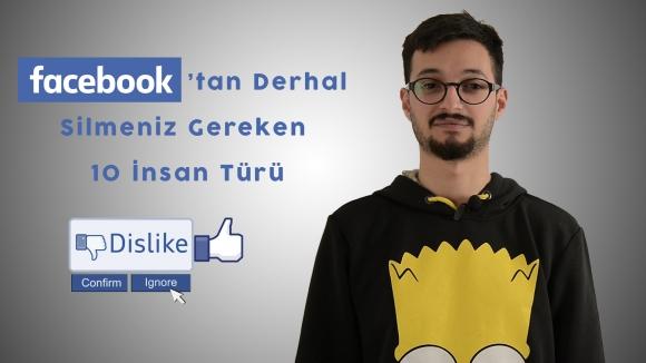 Facebook'tan Silmeniz Gereken 10 İnsan