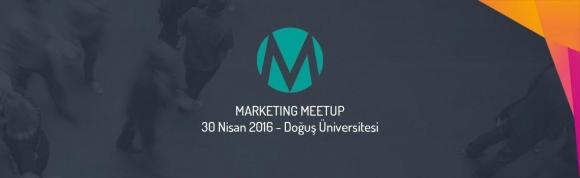 Pazarlama Dünyası Marketıng Meetup'ta Buluşuyor!