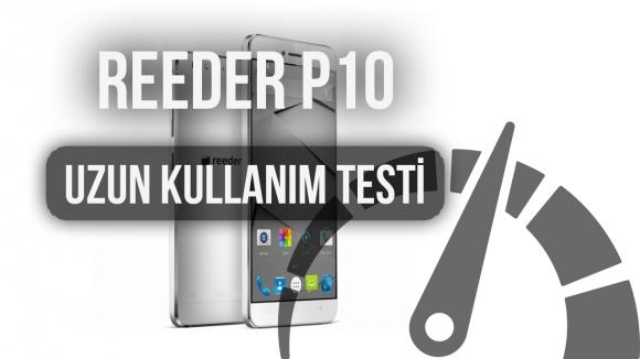 Reeder P10: Uzun Kullanım Testi