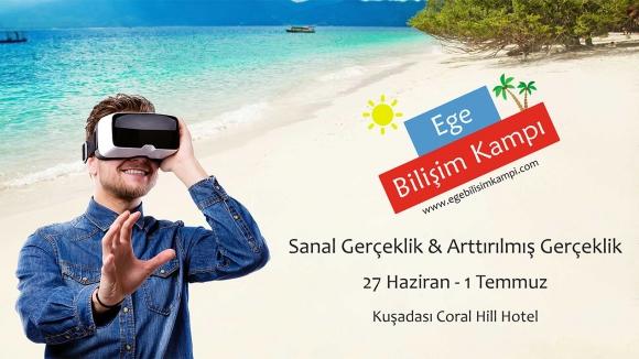 Türkiye'nin İlk VR ve AR Kampı!