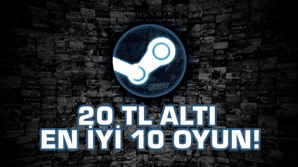 20 TL Altı En İyi Steam Oyunları!