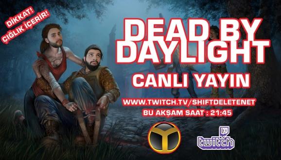 Twitch'te Dead By Daylight Oynuyoruz!