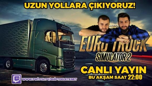 Twitch'te Euro Truck Simulator 2 Oynadık!
