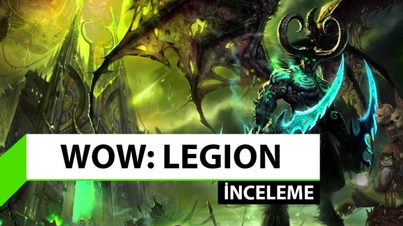 World of Warcraft: Legion inceleme