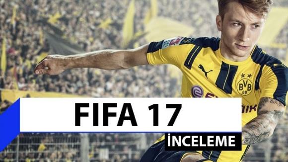 FIFA 17 inceleme – En iyi futbol oyunu mu?