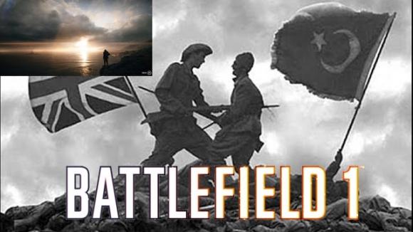 Battlefield 1'de Çanakkale göründü