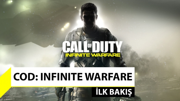 Call of Duty: Infinite Warfare ilk bakış