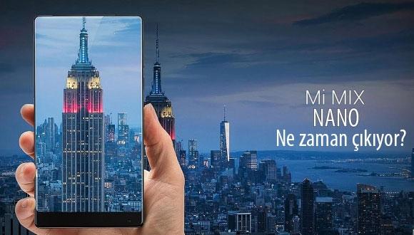 Xiaomi Mi Mix Nano çıkış tarihi sızdı!