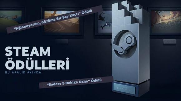 Steam'de ilk kez: Yılın oyunu ödülleri!
