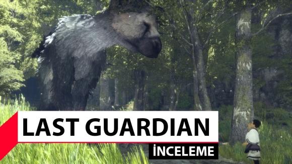 The Last Guardian inceleme (PS4)