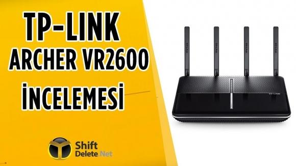 TP-Link Archer VR2600 inceleme