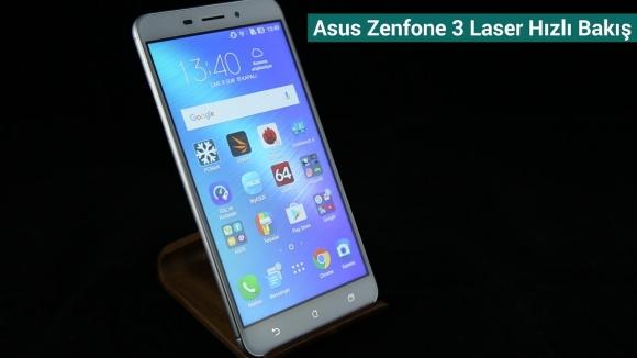 Asus Zenfone 3 Laser: Hızlı Bakış