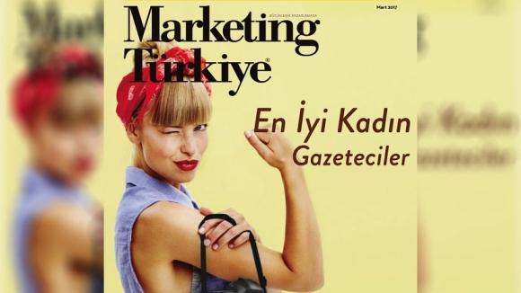 Marketing Türkiye Mart sayısı çıktı!