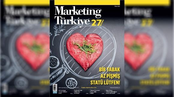 Marketing Türkiye Nisan sayısı çıktı!