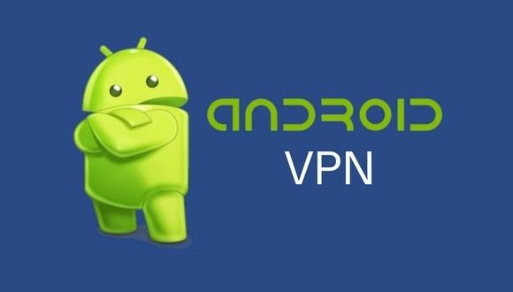 Android için en iyi 10 VPN uygulaması!