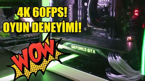NVIDIA ile 4K 60fps (E3 Özel)