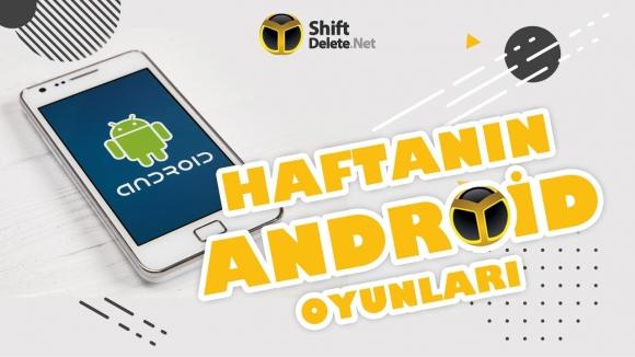 Haftanın Android Oyunları – 1 Temmuz