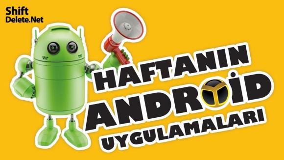 Haftanın Android uygulamaları!