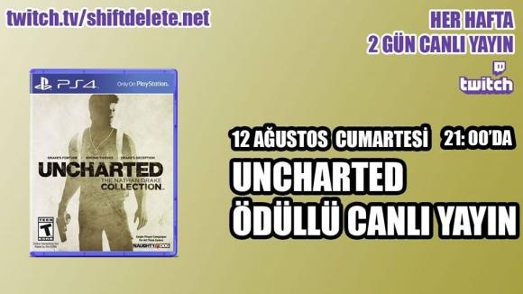 Uncharted ödüllü canlı yayın başlıyor!