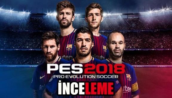 PES 2018 inceleme
