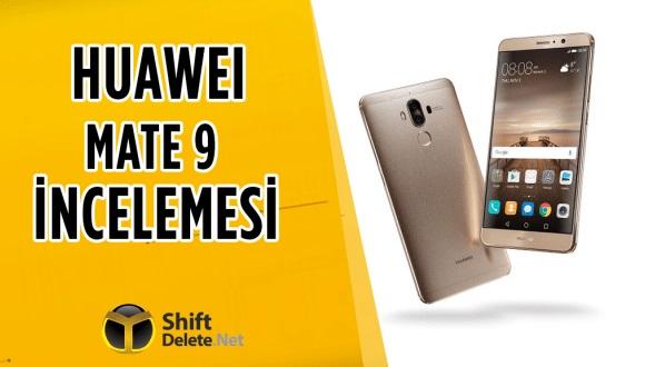 Huawei Mate 9 inceleme