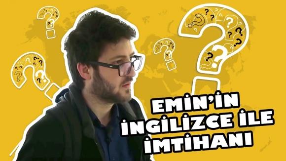 Emin'in İngilizce ile imtihanı (VİDEO)