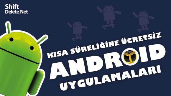 Ücretsiz Android uygulamaları fırsatları!