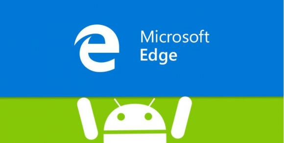 Edge Preview, Android için şifre senkronizasyonunu getiriyor!