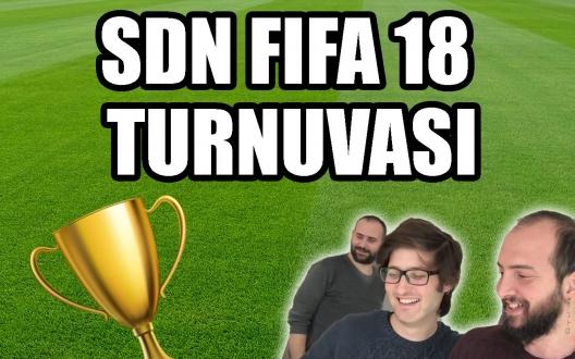 SDN FIFA 18 Turnuvası başlıyor! (VİDEO)