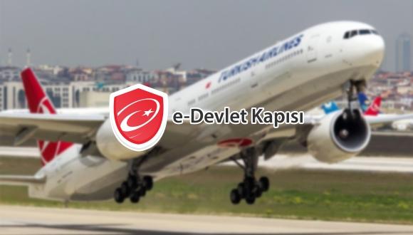 e-Devlet Kapısı uçuş bilgileri ile hizmetinizde!