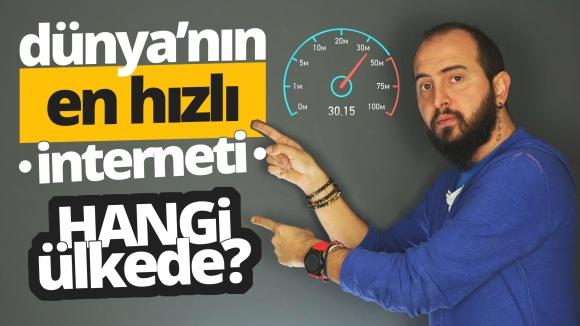 Dünyanın en hızlı interneti hangi ülkede? (Video)