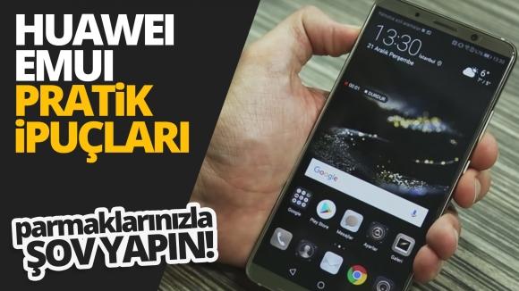 Huawei EMUI bilinmeyen özellikleri! – Parmaklarınızla şov yapın!