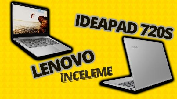 Lenovo Ideapad 720S inceleme